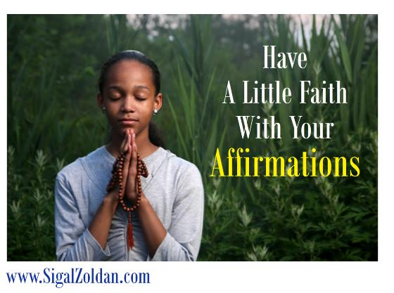 have faith w affirmations