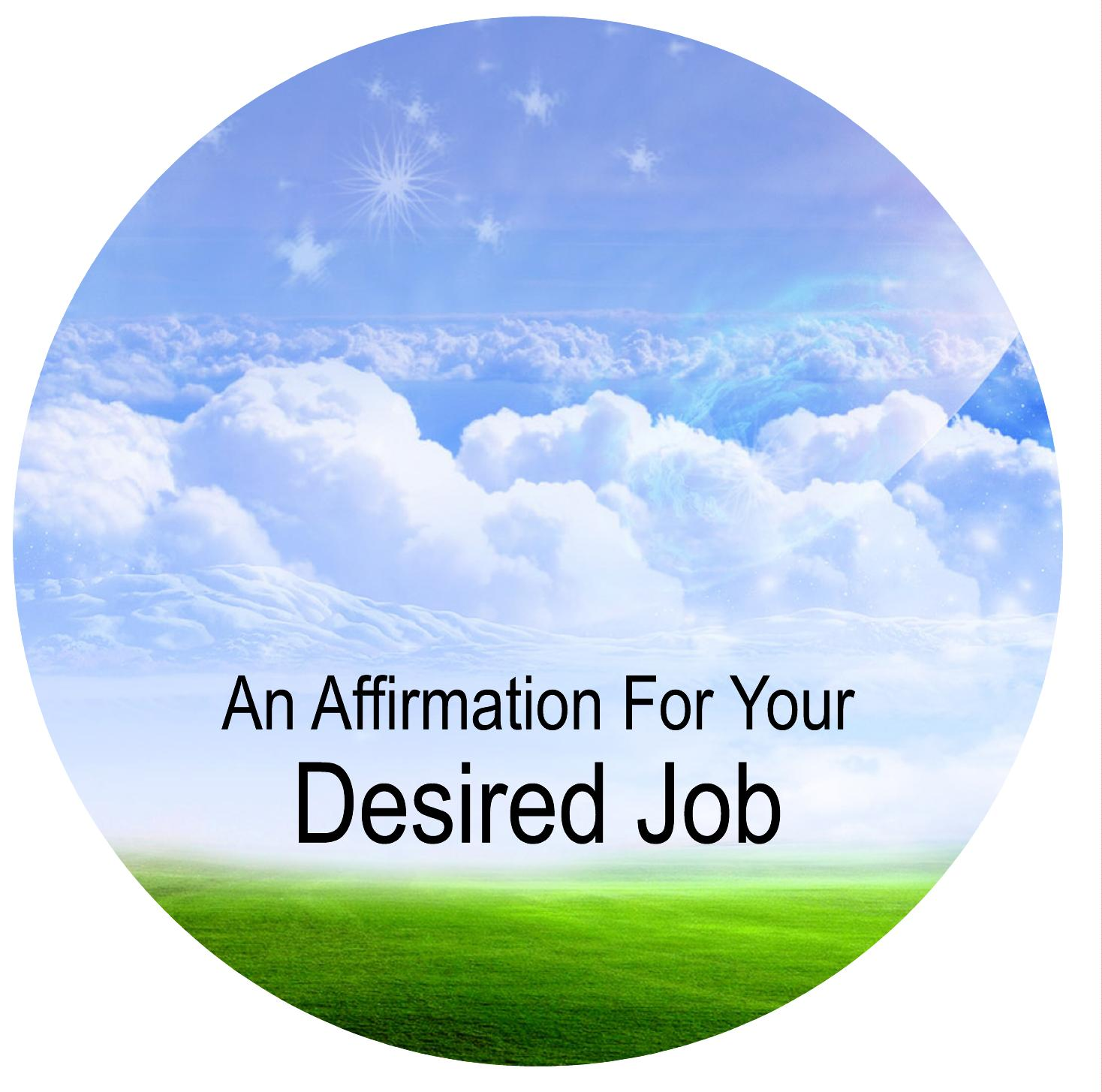 affirmation-desired job