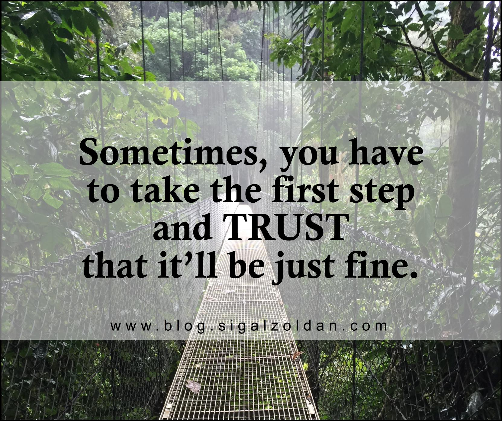 Take 1st step -TRUST